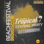 Tropical Revival Party meets SEEBEBEN 😍